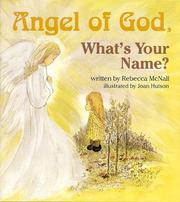Cover of: Angel of God, what's your name?