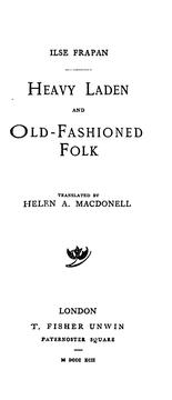 Cover of: Heavy Laden and Old-fashioned Folk |
