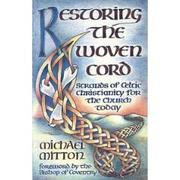 Restoring the woven cord by Michael Mitton