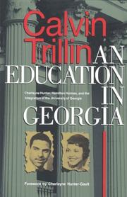 Cover of: An education in Georgia: the integration of Charlayne Hunter and Hamilton Holmes.