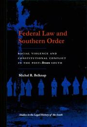 Federal law and Southern order by Michal R. Belknap