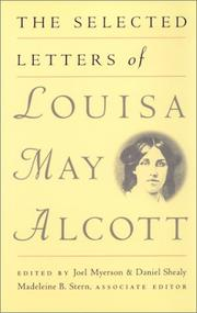 Cover of: The selected letters of Louisa May Alcott