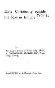 Cover of: Early Christianity Outside the Roman Empire: Two Lectures Delivered at Trinity College, Dublin |