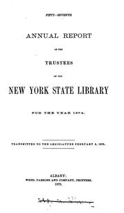 Cover of: fifty-seventh anual report of the trustees of the new york state library for the year 1874 |