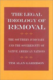 Cover of: The legal ideology of removal | Tim Alan Garrison