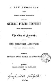 Cover of: A few thoughts on the necessity and means of establishing forthwith a general public cemetery in ... |