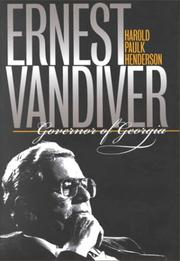 Cover of: Ernest Vandiver, governor of Georgia | Harold P. Henderson