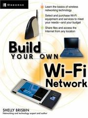 Cover of: Build your own Wi-Fi network