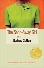Cover of: The send-away girl | Barbara Sutton