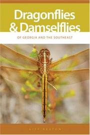 Cover of: Dragonflies And Damselflies of Georgia And the Southeast (A Wormsloe Foundation Nature Book) (A Wormsloe Foundation Nature Book)