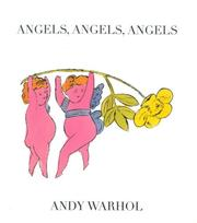 Cover of: Angels, angels, angels | Andy Warhol