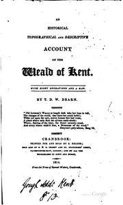 Cover of: An historical, topographical and descriptive account of the weald of Kent |