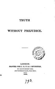 Cover of: Truth without prejudice [essays by F.C. Montgomery]. |