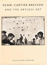 Cover of: Henri Cartier-Bresson and the artless art | Jean-Pierre Montier