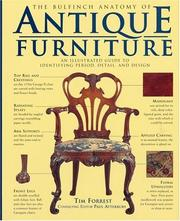 Cover of: The Bulfinch anatomy of antique furniture by Tim Forrest