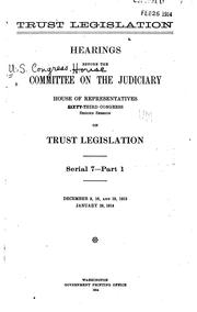Trust Legislation: Hearings Before the Committee on the Judiciary, House of ...