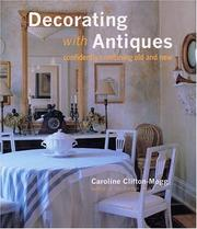 Cover of: Decorating with antiques: confidently combining old and new
