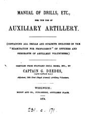 Cover of: Manual of drills, etc. for the use of auxiliary artillery |