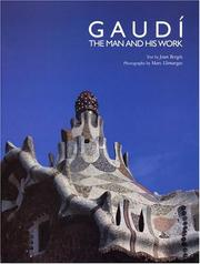 Cover of: Gaudí, the man and his work