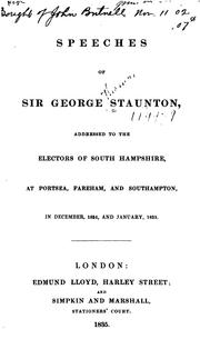 Cover of: Speeches of Sir George Staunton, Addressed to the Electors of South Hampshire, at Portsea ... |
