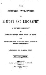 Cover of: The Cottage Cyclopedia of History and Biography: A Copious Dictionary of ... |