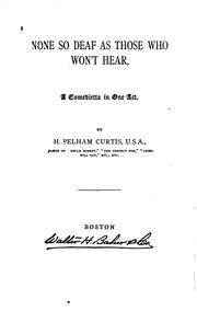 Cover of: None So Deaf as Those who Won
