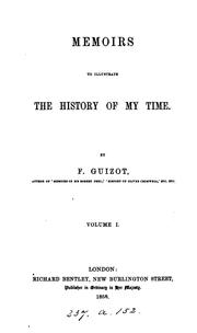 Cover of: Memoirs to illustrate the history of my time (tr. by J.W. Cole). |