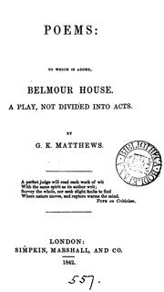 Cover of: Poems: to which is added, Belmont house, a play |