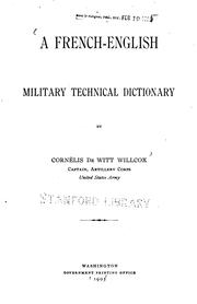 Cover of: French-English Military Technical Directory, by Cornelius De Witt Willcox |