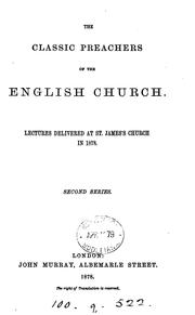 Cover of: The classic preachers of the English Church, lectures, with an intr. by J.E. Kempe |