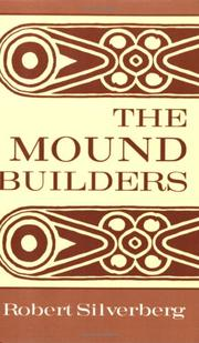 The Mound Builders by Robert Silverberg