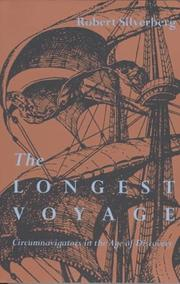 Cover of: The longest voyage: circumnavigators in the age of discovery.