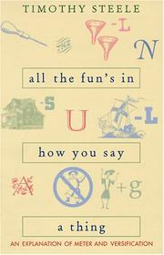 Cover of: All the fun's in how you say a thing