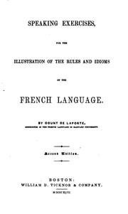 Speaking Exercises: For the Illustration of the Rules and Idioms of the French Language by