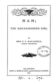 Cover of: Nan; the new fashioned girl |