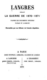 Cover of: Langres pendant la guerre de 1870-1871: d