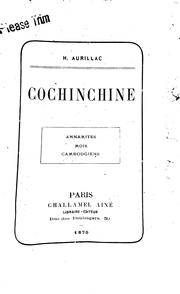 Cover of: Cochinchine: Annamites, Moïs, Cambodgiens |