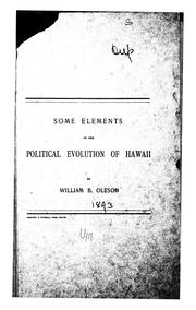 Cover of: Some Elements in the Political Evolution of Hawaii, |