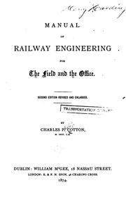 Cover of: Manual of Railway Engineering for the Field and the Office |