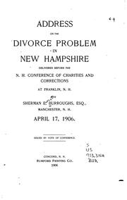 Cover of: Address on the Divorce Problem in New Hampshire: Delivered Before the N.H ... |
