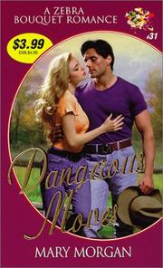 Cover of: Dangerous moves | Morgan, Mary