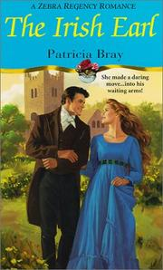 Cover of: The Irish earl | Patricia Bray