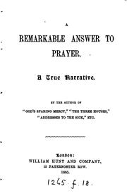 Cover of: A remarkable answer to prayer, by the author of