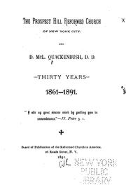 Cover of: The Prospect Hill Reformed Church of New York City: And D. McL. Quackenbush, D.D. Thirty Years ... |