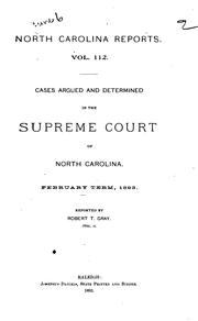 Cover of: North Carolina Reports: Cases Argued and Determined in the Supreme Court of ... |