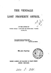 Cover of: The Vendale lost property office, by the author of'Copsley annals'.