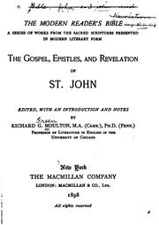 Cover of: The Gospel, Epistles, and Revelation of St. John |