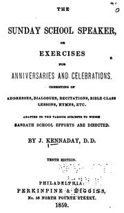 Cover of: The Sunday School Speaker; Or, Exercises for Anniversaries and Celebrations, Consisting of ... |