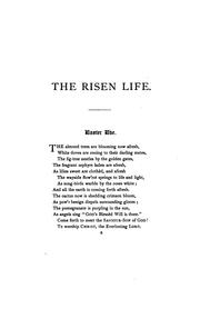 Cover of: The risen life, hymns and poems for the Christian year, Easter to Advent |