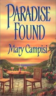 Cover of: Paradise found | Mary Campisi